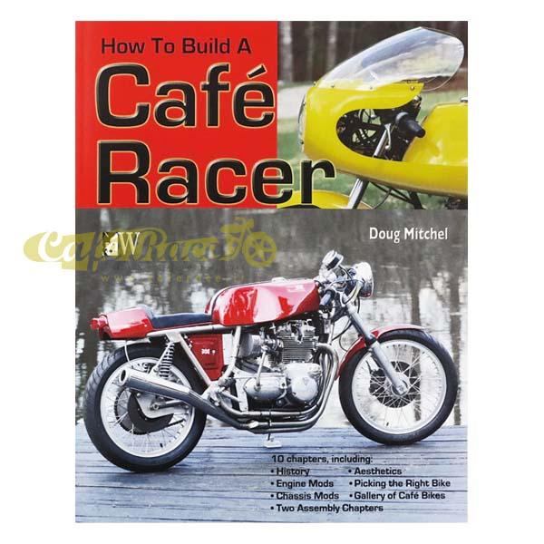 Libro HOW TO BUILD A CAFE RACER BY DOUG MITCHEL lingua inglese